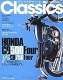 ザモーターサイクルクラシックス vol.003―大人のためのプレミアムモーターサイクルマガジン (ヤエスメディアムック 273)
