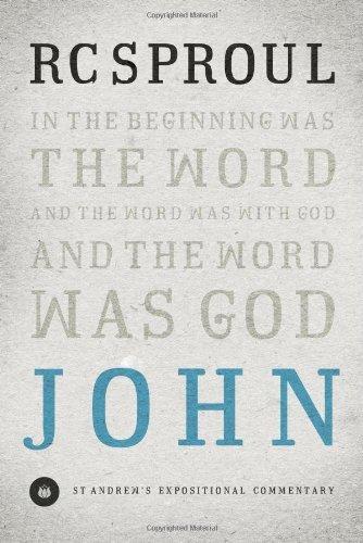 John (St. Andrew's Expositional Commentary) (St. Andrews Expositional Commentary)