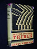 img - for The Five Civilized Tribes book / textbook / text book