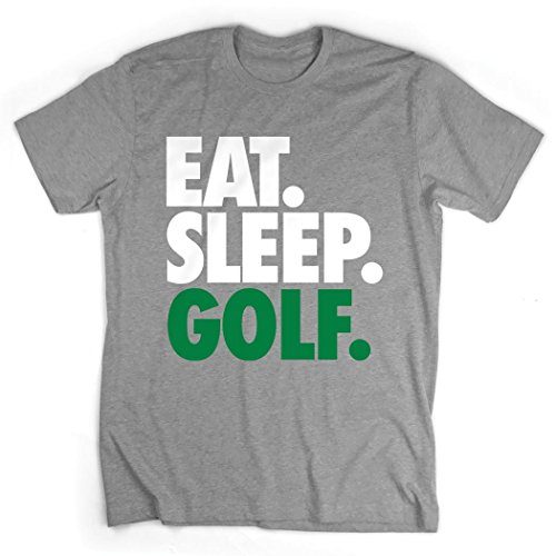Eat. Sleep. Golf. T-Shirt | Golf Tees by ChalkTalk SPORTS | Gray | Adult Large
