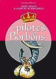 img - for Les pilotes dels Borbons: poder i negocis a la cort del rei Joan Carles I book / textbook / text book