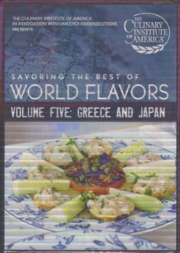 Savoring the Best of World Flavors- Volume Five: Greece and Japan