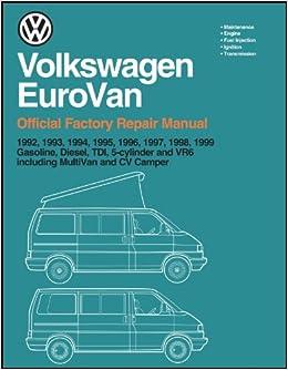volkswagen eurovan official factory repair manual 1992 1999 volkswagen eurovan official factory repair manual 1992 1999 amazon co uk volkswagen america 9780837603353 books
