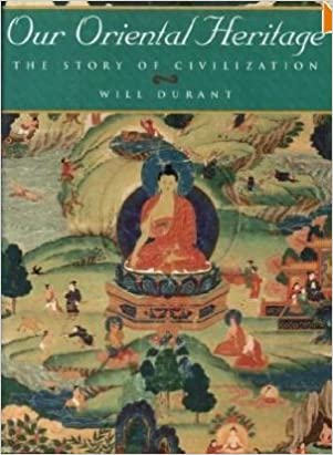 The Story of Civilization, Vol. 1: Our Oriental Heritage