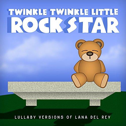 Lullaby Versions of Lana Del Rey