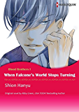 WHEN FALCONE'S WORLD STOPS TURNING (Harlequin comics)