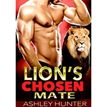 The Lion's Chosen Mate (Hunky Shifters Book 1)