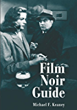 Film Noir Guide: 745 Films of the Classic Era, 1940–1959