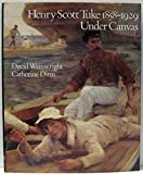 img - for Henry Scott Tuke, 1858-1929, Under Canvas book / textbook / text book