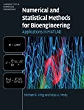 Numerical and Statistical Methods for Bioengineering 1st Edition