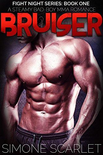 Bruiser: Fight Night Series: Book One - A Steamy Bad-Boy MMA Romance