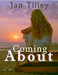 Coming About (Coming About/Jasper's Gift Book 1)