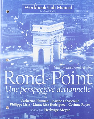 Rond-Point: Édition nord-américaine with Answer Key and Workbook/Lab Manual