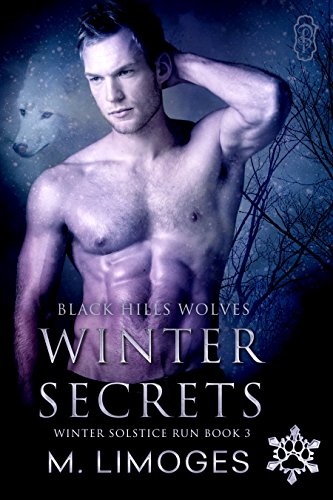 Winter Secrets (Black Hills Wolves #33): Winter Solstice Run #3