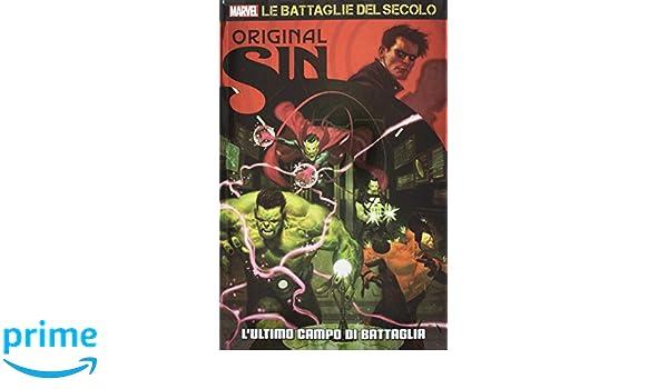 Le Battaglie Del Secolo 7 - Original Sin 2: l`ultimo campo ...