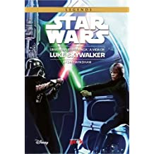 Star Wars. Uma Nova Esperança. A Vida de Luke Skywalker