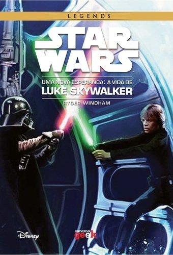 Read Online Star Wars. Uma Nova Esperança. A Vida de Luke Skywalker (Em Portuguese do Brasil) ebook