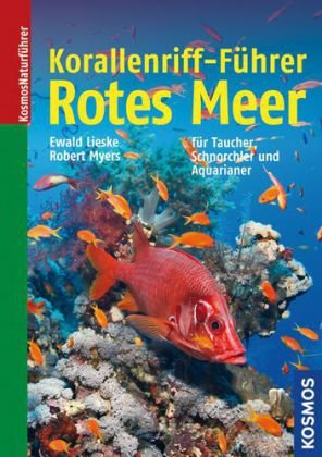 Korallenriff-Führer Rotes Meer: Rotes Meer bis Golf von Aden, Südoman