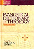 img - for Evangelical Dictionary of Theology (text only) 2nd(Second) edition by W. A. Elwell book / textbook / text book