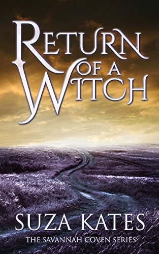 Return of a Witch (The Savannah Coven Series)
