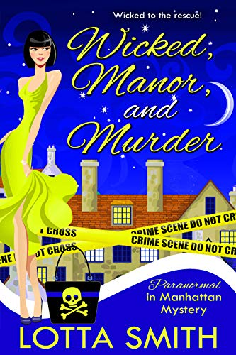 The Vault Club Halloween (Wicked, Manor, and Murder (Paranormal in Manhattan Mystery: A Cozy Mystery Book)