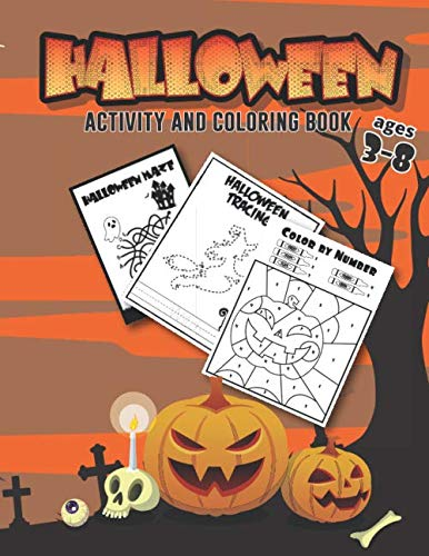 Caldron For Halloween (Halloween Coloring and Activity Book Ages 3-8: Kids Halloween Sheets, Dot to Dot, Maze, Word Search, Color by Number for PreK, Kindergarten, First and Second)
