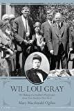 Wil Lou Gray: The Making of a Southern Progressive from New South to New Deal