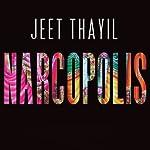 Narcopolis | Jeet Thayil