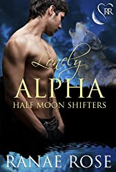 Lonely Alpha (Half Moon Shifters Book 1) (English Edition)