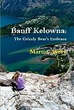 Banff Kelown, Martin Avery, 0557752809