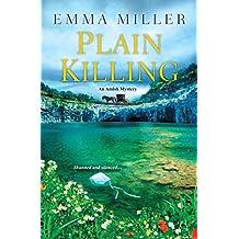 Plain Killing (An Amish Mystery Book 2)