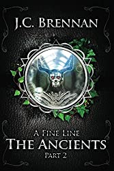 A Fine Line: The Ancients (Part II)  Book 3