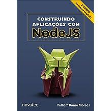 Construindo aplicações com NodeJS (Portuguese Edition)