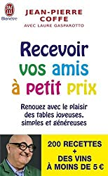 Recevoir Vos Amis a Petits Prix (Cuisine)