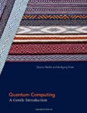 Quantum Computing, Eleanor Rieffel and Wolfgang Polak, 0262015064