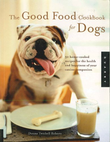 Good Food Cookbook for Dogs PDF