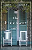 Book cover from The Hideaway by Lauren K. Denton