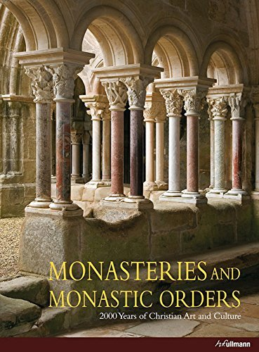 Monasteries And Monastic Orders: 2000 Years of Christian Art and Culture by Rolf Toman (2012-05-15) por Rolf Toman
