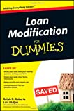 Loan Modification For Dummies [Paperback] [2009] (Author) Ralph R. Roberts, Lois Maljak, Joe Kraynak