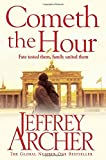 Cometh the Hour (The Clifton Chronicles) (print edition)