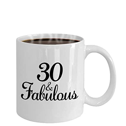 30 And Fabulous Since 1988 Mug Thirty 30th Birthday Ideas Year Old Gifts