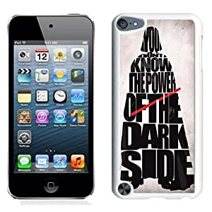 NEW Unique Custom Designed iPod Touch 5 Phone Case With Power Of The Darkside_White Phone Case