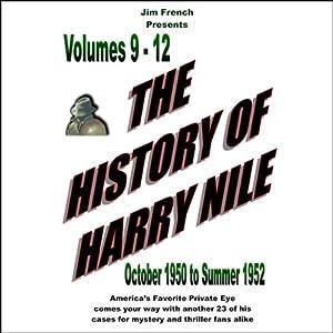 The History of Harry Nile, Box Set 3, Vol. 9-12, October 1950 to Summer 1952 Radio/TV Program