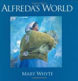 Alfreda's World, Mary Whyte, 0941711773