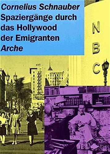 Spaziergänge durch das Hollywood der Emigranten. (Der Spaziergang Outlets)