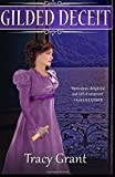 Gilded Deceit (Malcolm & Suzanne Rannoch Historical Mystery) (Volume 13) by  Tracy Grant in stock, buy online here