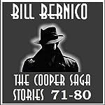 The Cooper Saga 08: Cooper Stories 71-80 | Bill Bernico