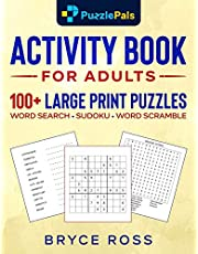 Activity Book For Adults: 100+ Large Print Sudoku, Word Search, and Word Scramble Puzzles