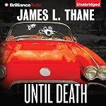Until Death | James L Thane