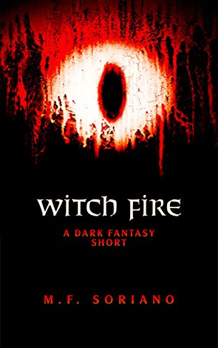 Witch Fire: A Dark Fantasy Short (Blood Brothers)
